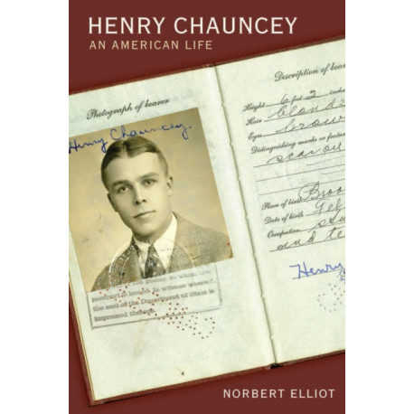 Henry Chauncey: An American Life