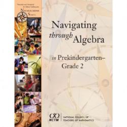 Navigating through Algebra in Prekindergarten - Grade 2