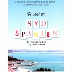Vi skal til Sydspanien: en rejsebog for børn og deres voksne