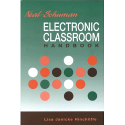 Neal-Schuman Electronic Classroom Handbook