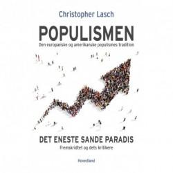 Populismen: Det eneste sande paradis