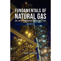 Fundamentals of Natural Gas: An International Perspective