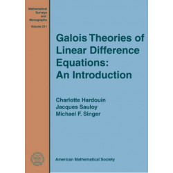 Galois Theories of Linear Difference Equations: An Introduction
