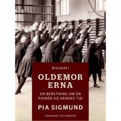 Oldemor Erna - En beretning om en pionér og hendes tid