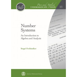 Number Systems: An Introduction to Algebra and Analysis