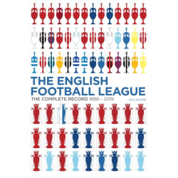 The English Football League: The Complete Record 1888-2019