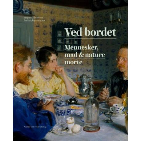 Ved bordet: mennesker, mad & nature morte