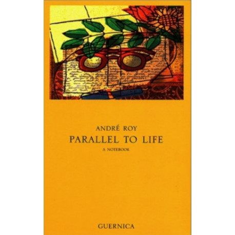Parallel to Life: A Notebook