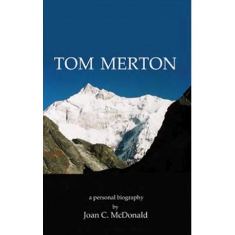 Tom Merton: A Personal Biography