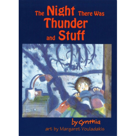 The Night There was Thunder and Stuff