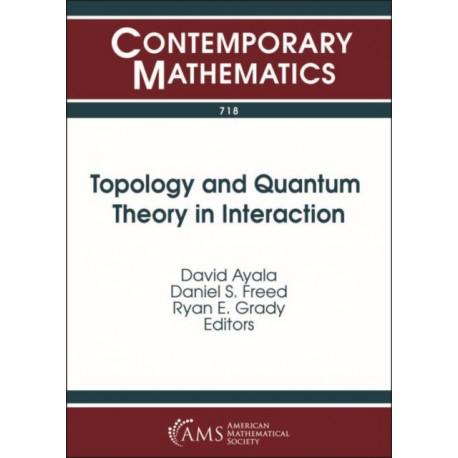 Topology and Quantum Theory in Interaction