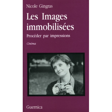 Les Images Immoblisees: Proceder par impressions