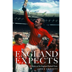 England Expects: A History of the England Football Team