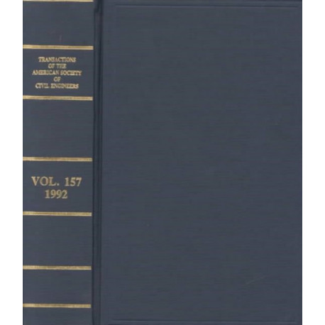Transactions of the American Society of Civil Engineers v. 157