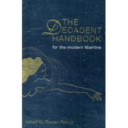 Decadent Handbook, The: for the Modern Libertine