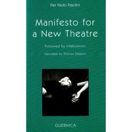 Manifesto for a New Theatre