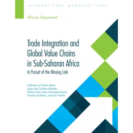 Trade integration and global value chains in sub-Saharan Africa: in pursuit of the missing link