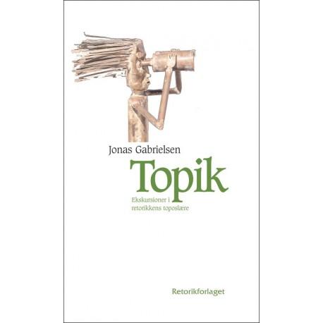 Topik: Ekskursioner i den retoriske toposlære