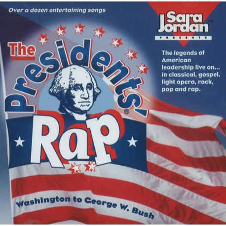 Presidents' Rap CD: Washington to George W Bush