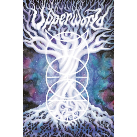Upperworld: Shamanism and Magick of the Celestial Realms