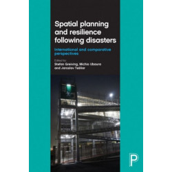 Spatial Planning and Resilience Following Disasters: International and Comparative Perspectives