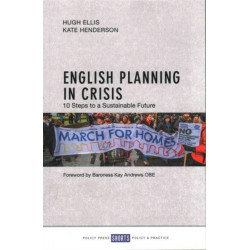 English Planning in Crisis: 10 Steps to a Sustainable Future