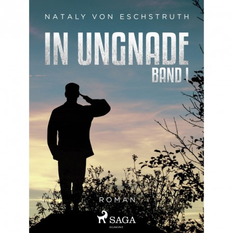 In Ungnade - Band I