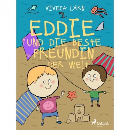 Eddie und die beste Freundin der Welt