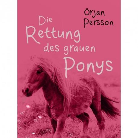 Die Rettung des grauen Ponys