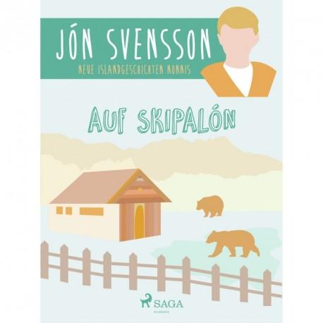 Auf Skipalón: neue Islandgeschichten Nonnis
