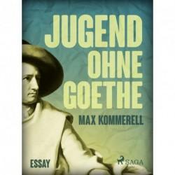 Jugend ohne Goethe