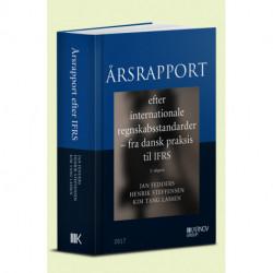 Årsrapport efter internationale regnskabsstandarder - Fra dansk praksis til IFRS: Se også ISBN 978-87-619-4236-4
