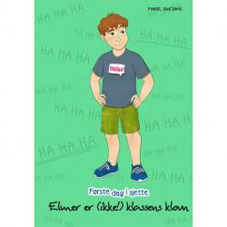 Elmer er (ikke!) klassens klovn