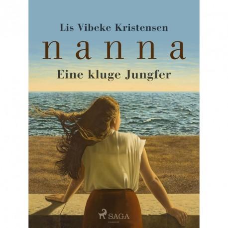 Nanna - Eine kluge Jungfrau