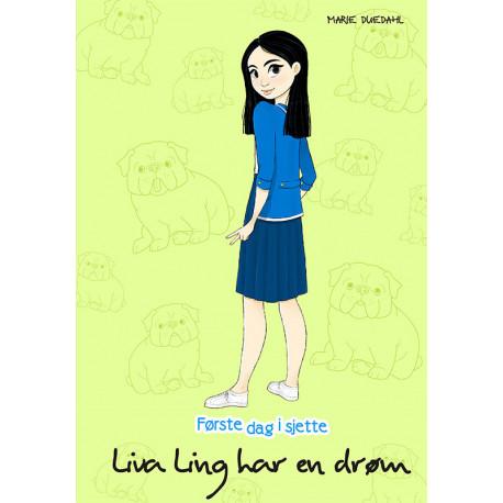 Liva Ling har en drøm