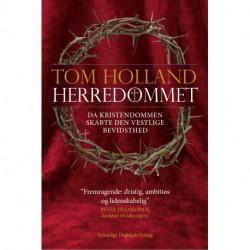 Herredømmet: Da kristendommen skabte den vestlige bevidsthed