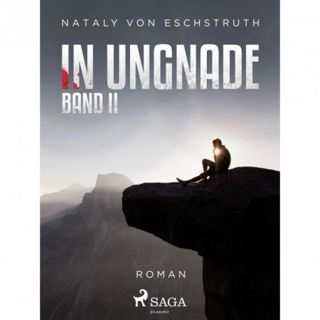 In Ungnade - Band II