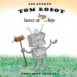 Tom Robot: lærer at lege feje