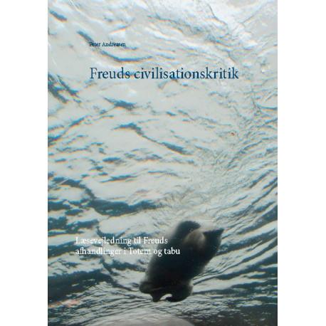 Freuds civilisationskritik: Læsevejledning til Freuds afhandlinger i Totem og tabu