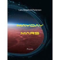 Mayday Mars: Kampen om Mars