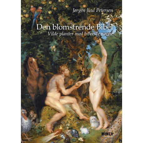 Den blomstrende Bibel: Vilde planter med bibelske navne