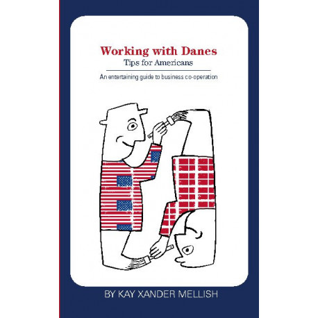 Working with Danes: Tips for Americans