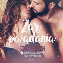 Żar pożądania - zbiór romansów erotycznych