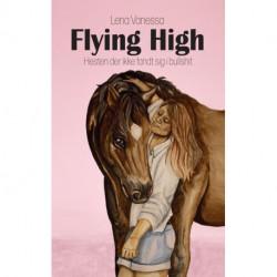 Flying High, hesten der ikke fandt sig i bullsh..