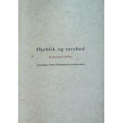 Øjeblik og tavshed: læsninger i Søren Kierkegaards forfatterskab