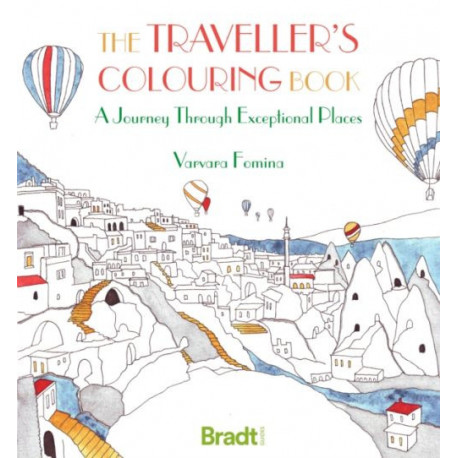 Traveller's Colouring Book: A Journey through exceptional places