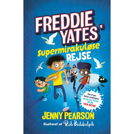 Freddie Yates' supermirakuløse rejse
