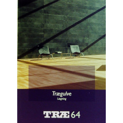 TRÆ 64 Trægulve: lægning