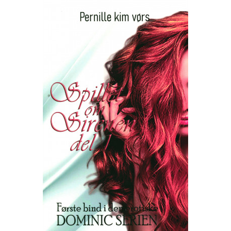 Spillet om Sirenen del 1 - Dominic serien