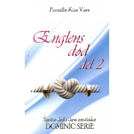 Englens død del 2 - Dominic serien